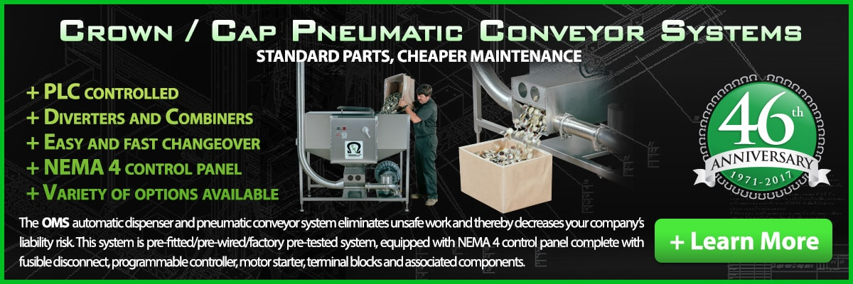 OMS Crown/Cap Pneumatic Conveyor Systems can be made to suit your requirements. Contact us now for more information