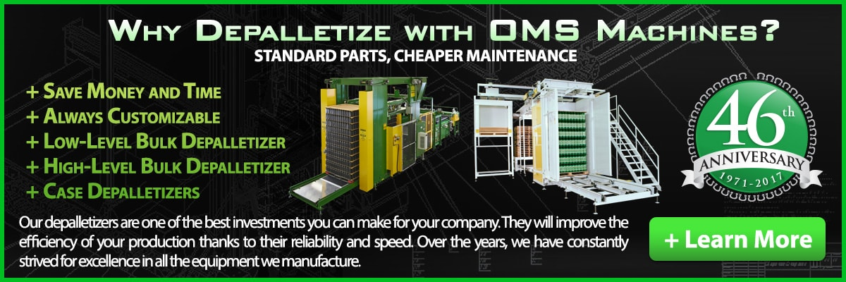 OMS builds depalletizers and palletizers to suit all your company's needs!